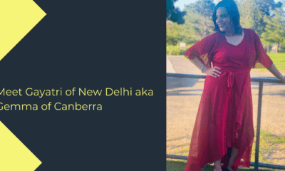 Meet Gayatri of New Delhi aka Gemma of Canberra